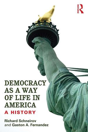 Democracy as a Way of Life in America PDF