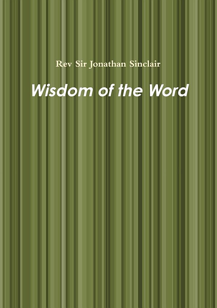 Wisdom of the Word