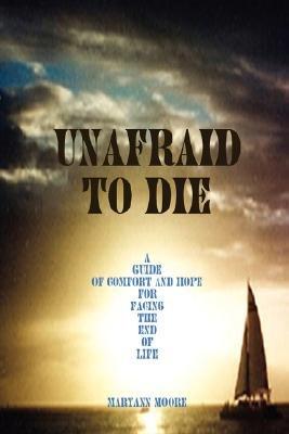 Unafraid to Die