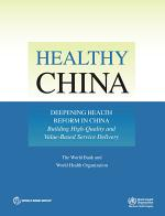 Healthy China: Deepening Health Reform in China