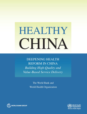 Healthy China  Deepening Health Reform in China PDF