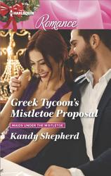 Greek Tycoon's Mistletoe Proposal