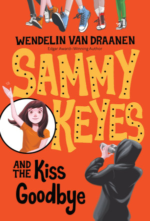 Sammy Keyes and the Kiss Goodbye PDF