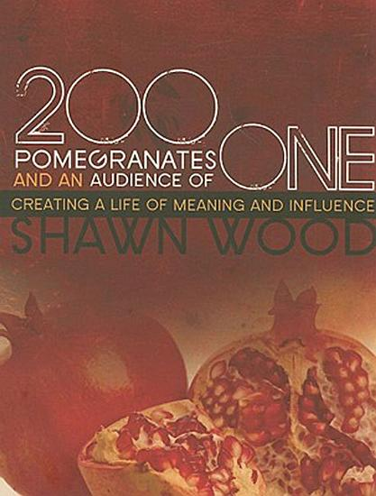 200 Pomegranates and an Audience of One PDF