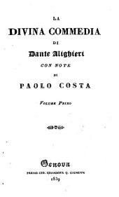 La divina commedia: Vita di Dante Alighieri ; Dell'Inferno