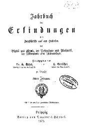 Jahrbuch der Erfindungen und Fortschritte auf den gebieten der physik, chemie und chemischen technologie, der astronomie und meteorologie ...: Band 8