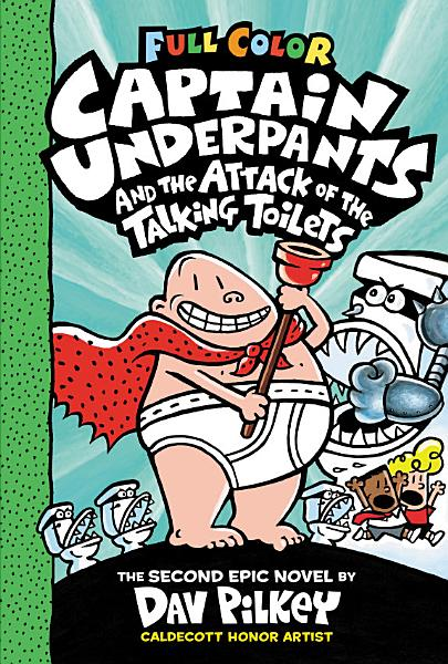 Download Captain Underpants and the Attack of the Talking Toilets  Color Edition  Captain Underpants  2  Book
