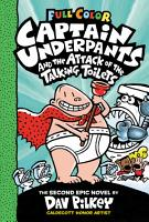 Captain Underpants and the Attack of the Talking Toilets  Color Edition  Captain Underpants  2  PDF