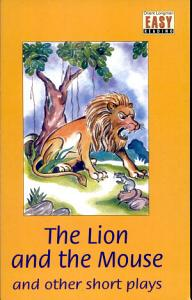 Lion And The Mouse And Other Short Plays, The (Level 2)