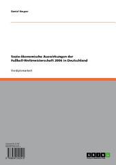 Sozio-ökonomische Auswirkungen der Fußball-Weltmeisterschaft 2006 in Deutschland