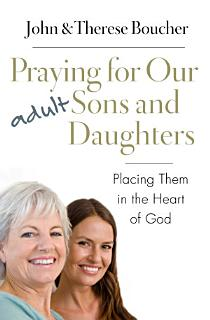 Praying for Our Adult Sons and Daughters Book