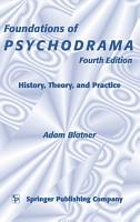 Foundations of Psychodrama PDF