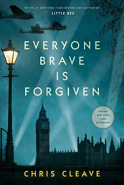 Download Everyone Brave is Forgiven Book