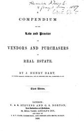 A Compendium of the Law and Practice of Vendors and Purchasers of Real Estate