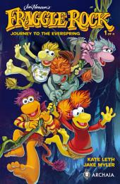 Jim Henson's Fraggle Rock: Journey to the Everspring #1