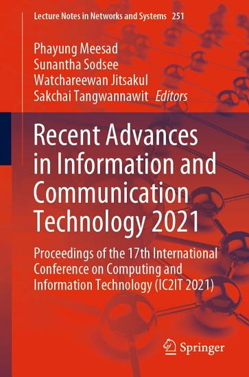 Recent Advances in Information and Communication Technology 2021 PDF