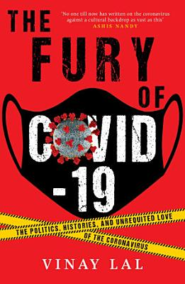 The Fury of COVID 19