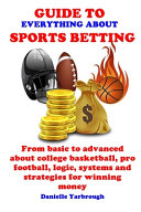 Guide To Everything About Sport Betting