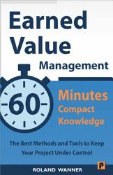 Earned Value Management     60 Minutes Compact Knowledge PDF