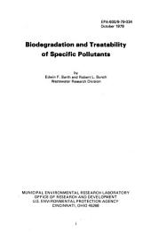 Biodegradation and treatability of specific pollutants