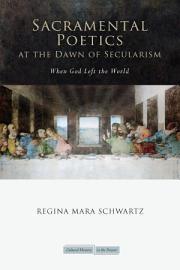 Sacramental Poetics at the Dawn of Secularism PDF