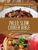 The Paleo Slow Cooker Bible Book