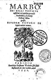 Marbodei Galli poetae vetustissimi de lapidibus preciosis Enchiridion, cum scholijs Pictorij Villingensis. Eiusdem Pictorii de lapide molari carmen