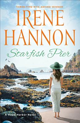 Starfish Pier  A Hope Harbor Novel Book  6
