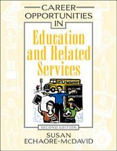 Career Opportunities in Education and Related Services  Second Edition PDF