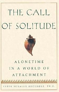The Call Of Solitude PDF
