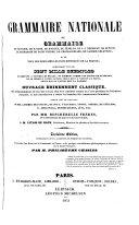 Grammaire nationale  ou  Grammaire de Voltaire  de Racine  de Bossuet  de F  nelon  de J  J  Rousseau  de Buffon  de Bernardin de Saint Pierre  de Chateaubriand  de Casimir Delavigne  et de tous les   crivains les plus distingu  s de la France