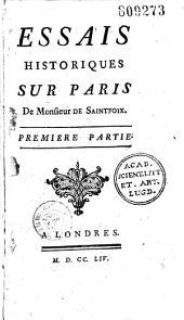 Essais historiques sur Paris de Monsieur de Saintfoix... [Portrait gr. par J. Tardieu d'après Pougain de Saint-Aubin]