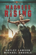 Madness Rising: Age Of Madness - A Kurtherian Gambit Series