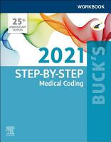 Buck s Workbook for Step by Step Medical Coding  2021 Edition   E BOOK PDF