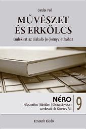 Művészet és erkölcs: Emlékirat az alakuló (e-)könyv etikához