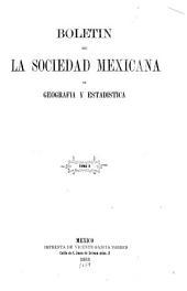 Boletín de la Sociedad de Geografía y Estadística de la República Mexicana: Volumen 10