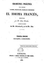 Gramática práctica para aprender a leer, traducir hablar y escribir el idioma francés