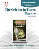 The Cricket in Times Square Novel Units Student Packet