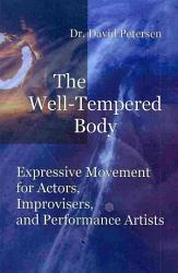 The Well Tempered Body Book PDF