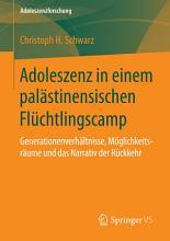 Adoleszenz in einem pal  stinensischen Fl  chtlingscamp PDF