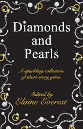 Diamonds and Pearls: A Sparkling Collection of Short Stories
