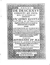 Theses de descensu Christi ad inferos, et ejusdem ad coelos ascensu ... ab Hieronymo Montano ... in celeberrima ac Catholica Ingolstadiensi Academia propositae