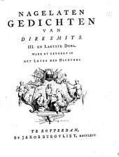 Nagelaten gedichten van Dirk Smits: III. en laetste deel. Waer by gevoegt is Het leven des dichters