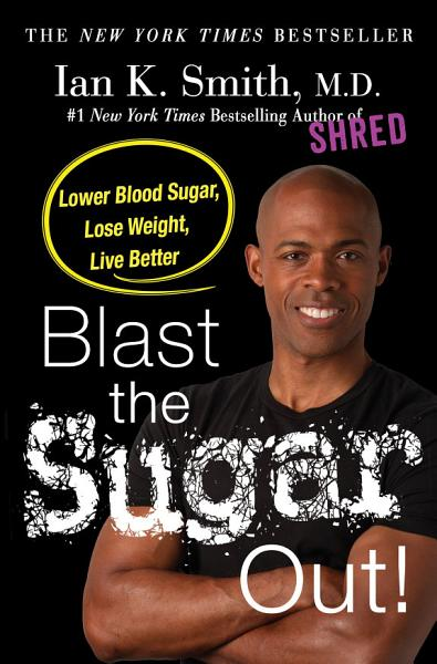 Download Blast the Sugar Out  Book