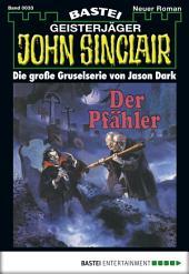 John Sinclair - Folge 0033: Der Pfähler (1. Teil)