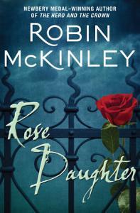 Rose Daughter Book
