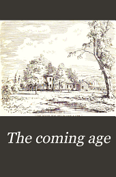 The Coming Age: Volumes 3-4