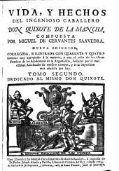Vida, y hechos del ingenioso caballero D. Quixote de La Mancha: Volumen 2
