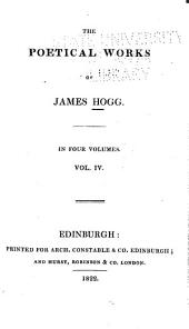 Poetical Works of James Hogg: Mador of the moor. Sacred melodies. Miscellaneous poems. Songs