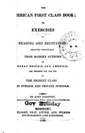 The American first class book: or, Exercises in reading and recitation ...